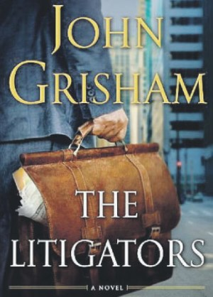 The Litigators - TOP 10 BEST JOHN GRISHAMBOOKS