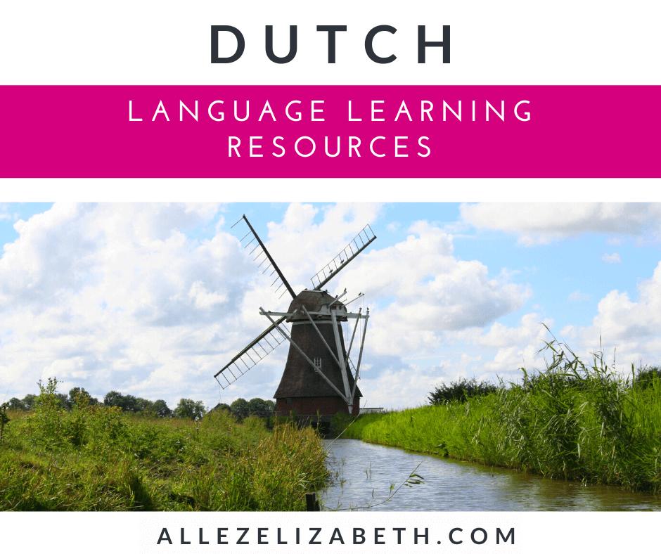 ALLEZ ELIZABETH - LANGUAGE LEARNING FEATURED IMAGE - DUTCH