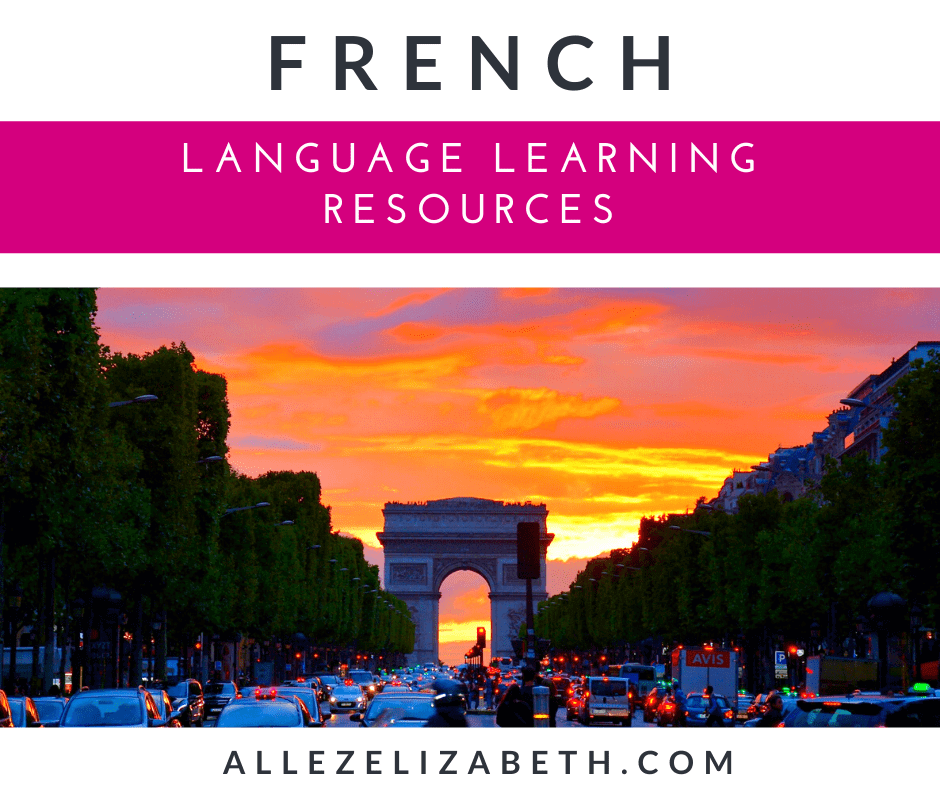 ALLEZ ELIZABETH - LANGUAGE LEARNING FEATURED IMAGE - FRENCH