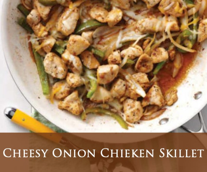 Cheesy Onion Chieken Skillet