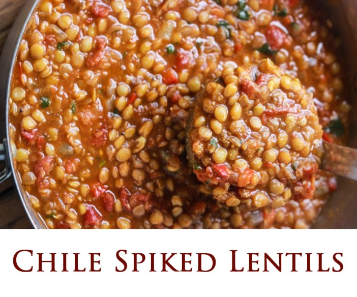 Chile Spiked Lentils