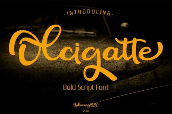 Olcigatte Bold Script Font