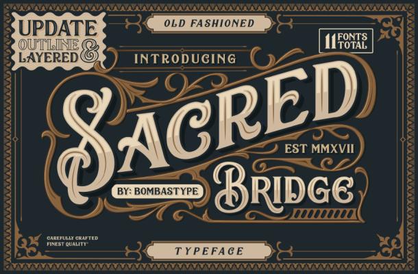 Sacred Bridge Typeface