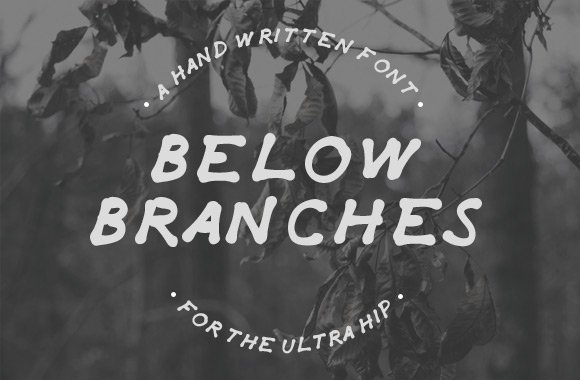 Below Branches Font