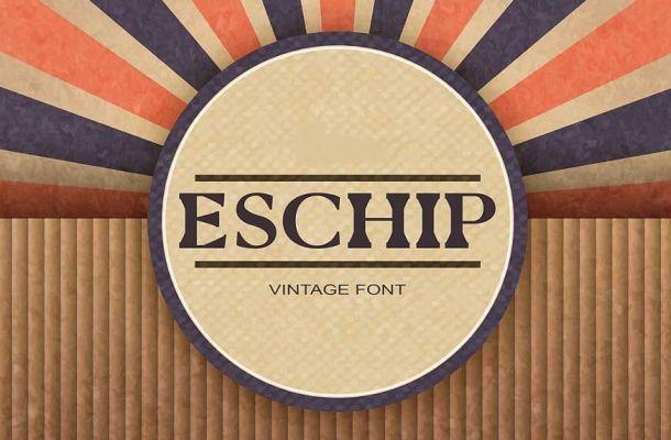 Eschip Font