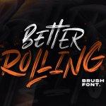 Better Rolling Brush Font Free