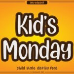 Kids Monday Display Font