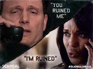 Scandal You ruined me