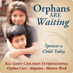 All God's Children International | Orphans Are Waiting