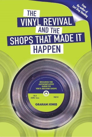 The vinyl revival book and the shops that made it happen
