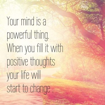 Inspirational Typographic Quote - Your mind is a powerful thing