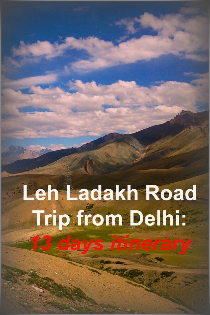 Leh Ladakh road trip from Delhi: 13 days itinerary