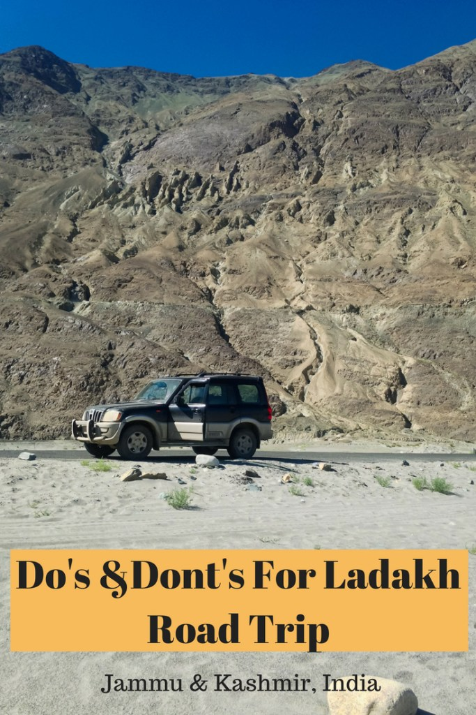Dos and Donts for Ladakh Road Trip