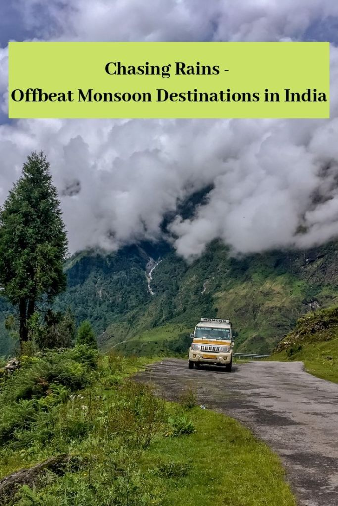 Chasing Rains - Offbeat Monsoon Destinations in India