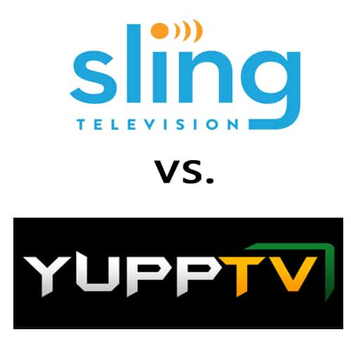 YuppTV vs Sling TV