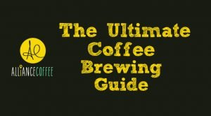 Ultimate Coffee Brewing Guide