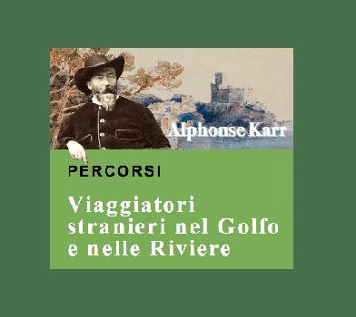 """🇫🇷 """"PERCORSI"""" – Alphonse Karr: note di viaggio di un intellettuale raffinato"""
