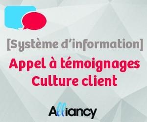 [Système d'information] Appel à témoignage Culture Client