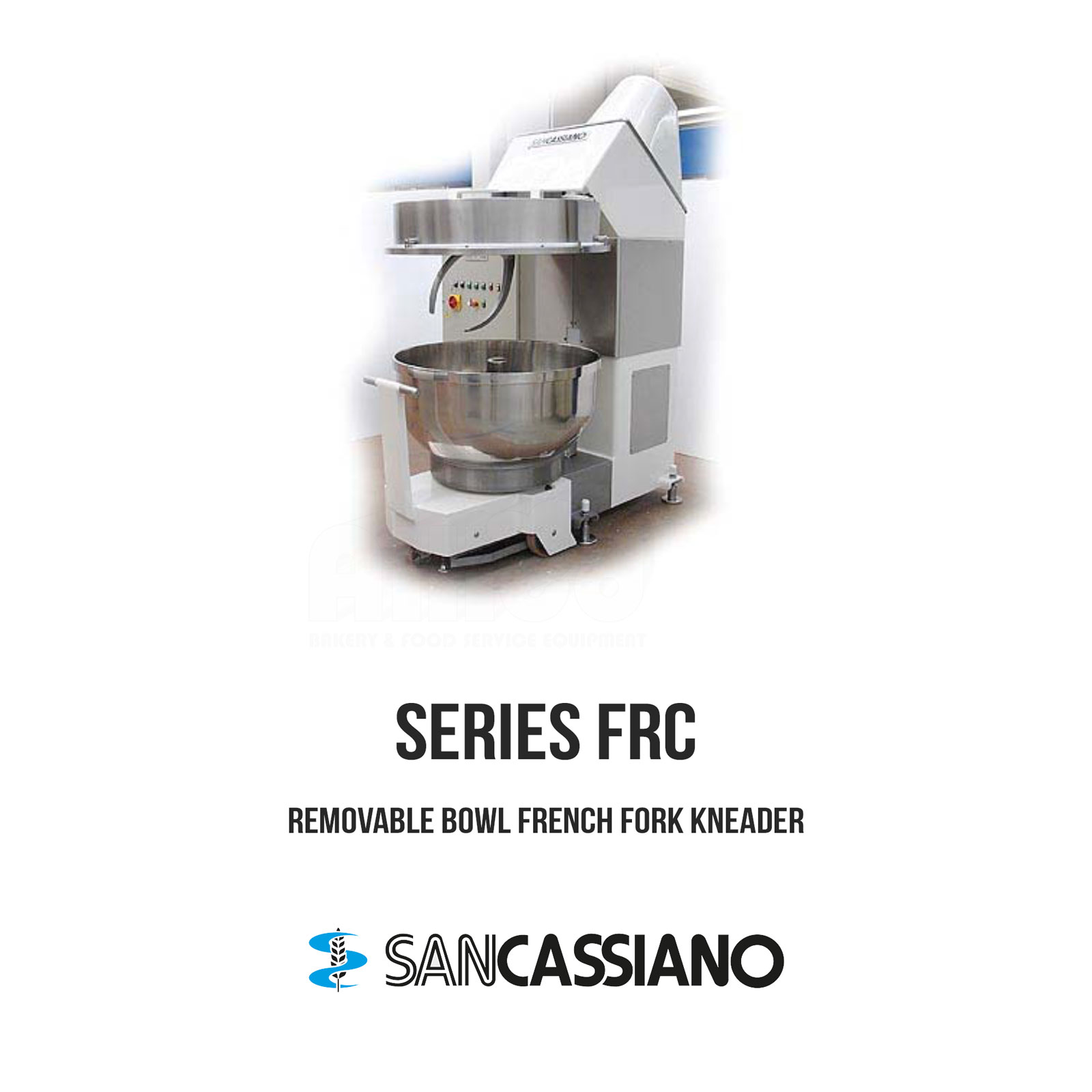 SANCASSIANO Removable Bowl French Fork Kneader – Series FRC – Allied ...