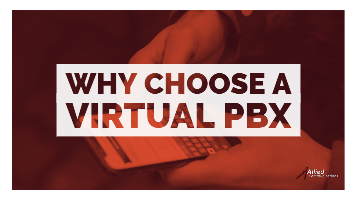 Why choose a Virtual PBX