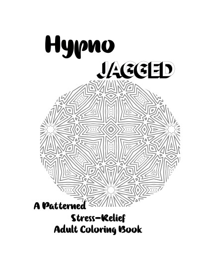 Hypno-Jagged Patterned Stress-Relief Adult Coloring Book Cover
