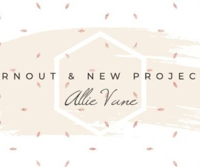 burnout and new projects - featured image