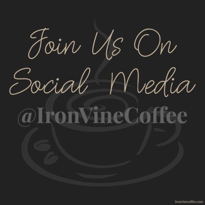 join-us-on-social-media_ironvinecoffee