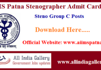 AIIMS Patna Stenographer Admit Card 2020