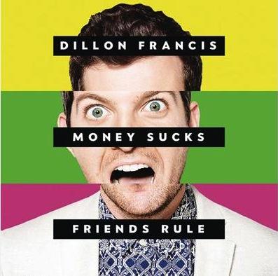 Dillon-Francis-Money-Sucks-Friends-Rule-news