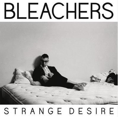 Bleachers-Strange-Desire-news