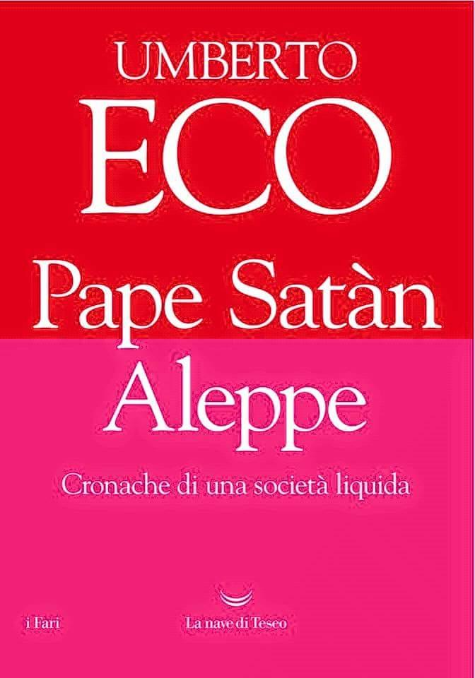 Pape-Satàn-Aleppe-umberto-eco