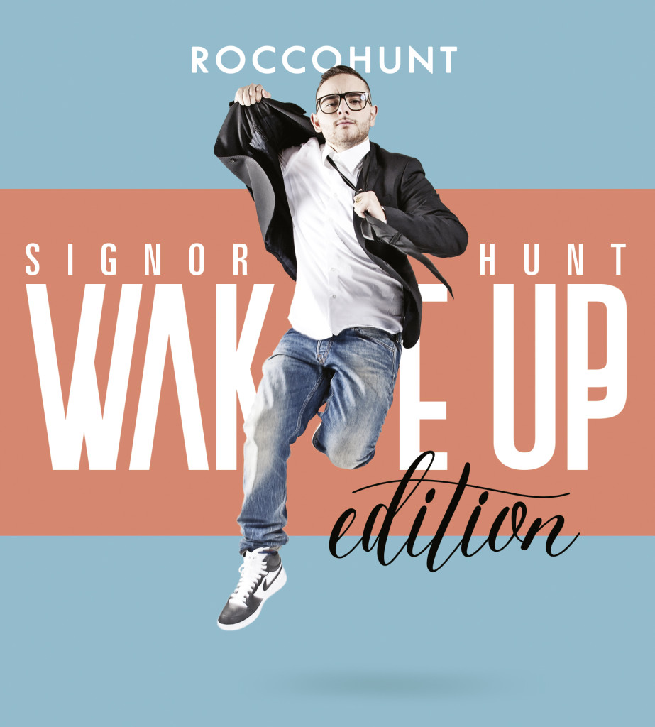 Rocco Hunt cover WAKE UP