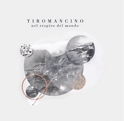 Tiromancino-Nel-Respiro-Del-Mondo-news
