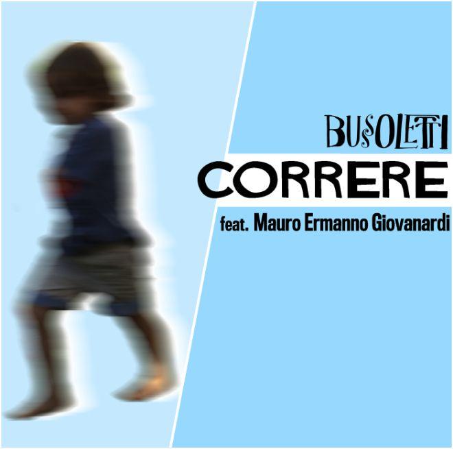 Bussoletti_Cover singolo Correre