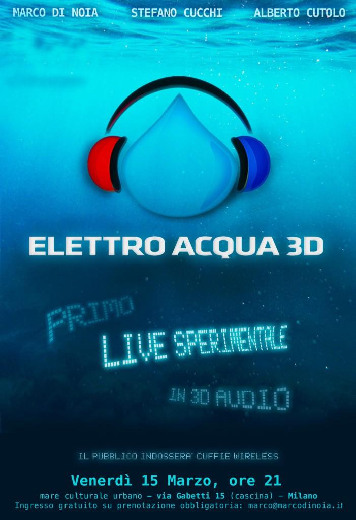 Locandina_Elettro Acqua 3D Live