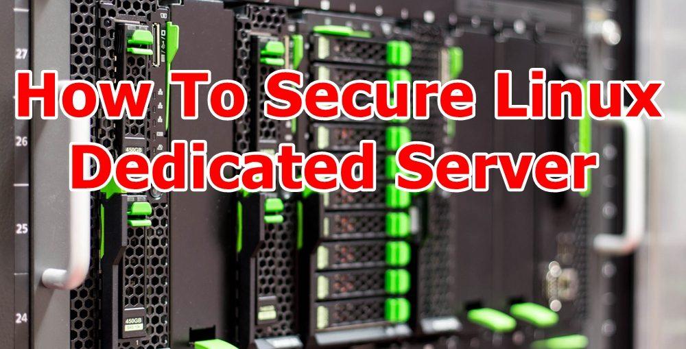 Secure Linux Dedicated Server