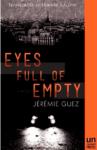 Eyes Full of Empty enhanced