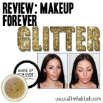 Review: Make Up For Ever Glitter