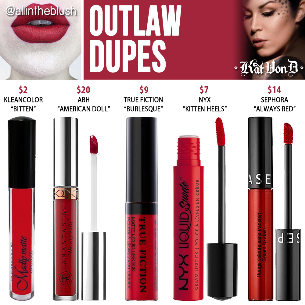 Kat Von D Outlaw Everlasting Liquid Lipstick Dupes