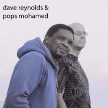 A Traveling Pair - Dave Reynolds & Pops Mohamed