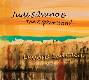 cf139d071 CD Review by Eric Alan – Judi Silvano   The Zephyr Band Lessons Learned  (2018)