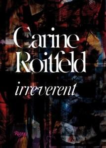 Carine Roitfeld Irreverent