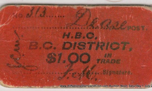 Hudson's Bay Company/Dease Post, B.C. VG $1 Scrip