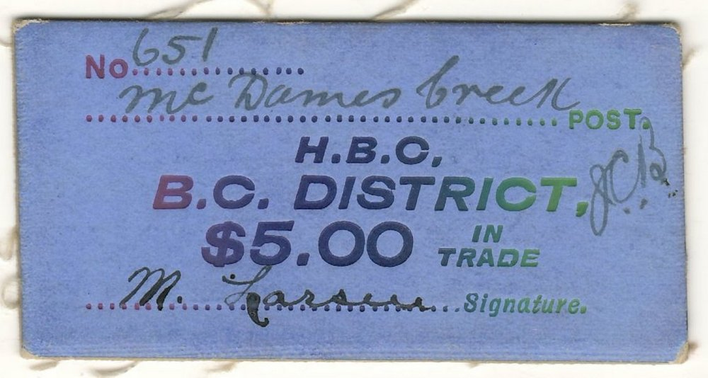 H.B.C. B.C. District McDames Creek VF+ $5 Card Money $1700.+