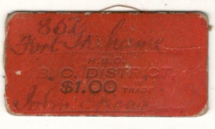 H.B.C. Fort Grahame Fine B.C. District $1 Card Scrip ex Hodgkinson