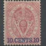 80	B.C. #10 Fine Mint 1867/1871 10c on 3d w/ large part O.G. & 2 certs.