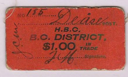 H.B.C.-B.C. District Dease Post $1 Card Money #185