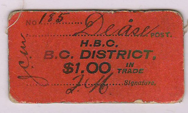 H.B.C.-B.C. District Dease Post $1 Card Money #185