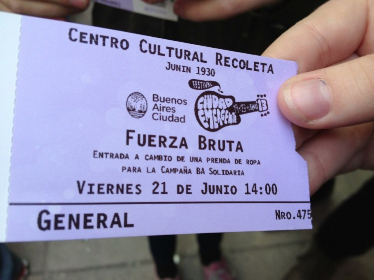 A ticket to see Fuerza Bruta at the Centro Cultural Recoleta in Buenos Aires.