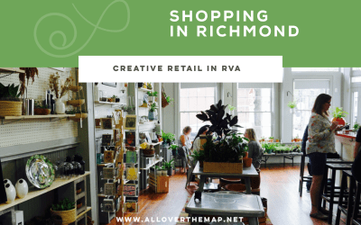 Richmond's Creative Retail Scene – Shopping in Richmond VA